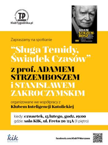 Prof. Adam Strzembosz: Sługa Temidy - Świadek czasów
