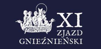 """XI Zjazd Gnieźnieński - """"Europa ludzi wolnych. Inspirująca moc chrześcijaństwa"""""""