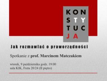 Jak rozmawiać o praworządności? Spotkanie z prof. Marcinem Matczakiem