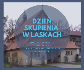 Wielkopostny Dzień Skupienia w Laskach