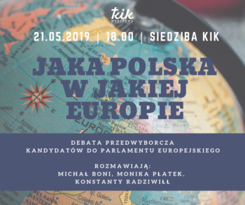 """""""Jaka Polska w jakiej Europie?"""" - debata przedwyborcza kandydatów do Parlamentu Europejskiego"""