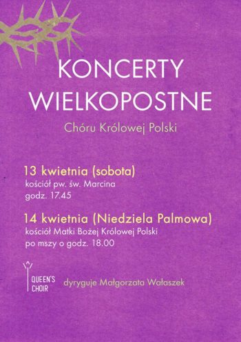 Koncerty Wielkopostne Queen's Choir