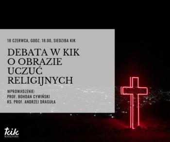 Debata w KIK o obrazie uczuć religijnych