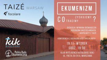 Ekumenizm - co zyskujemy, co tracimy?